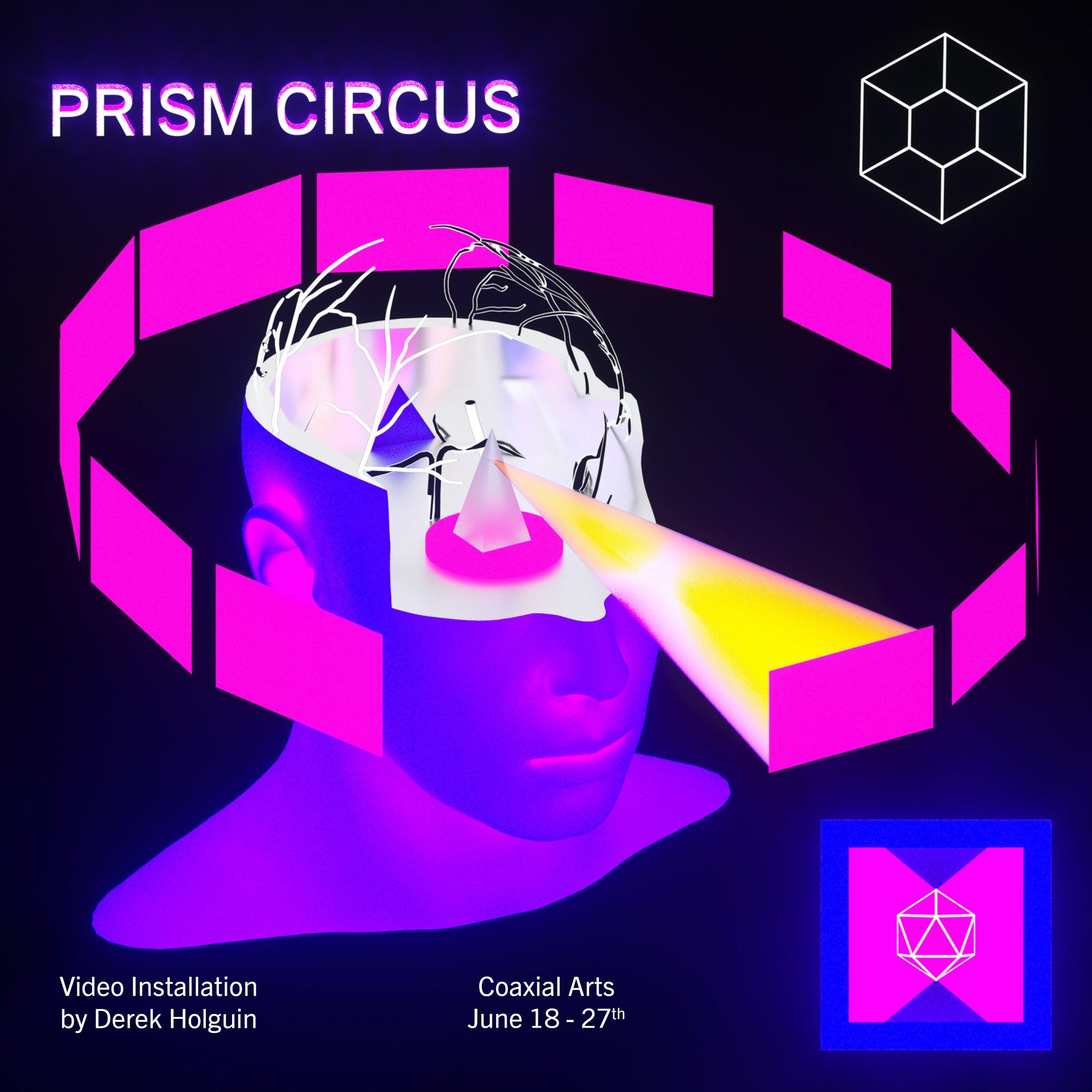 Derek Holguin - Prism Circus